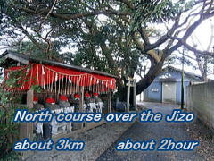 North course over the Jizo  about 3km       about 2hour